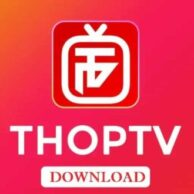 Thop TV App Features and How To Install In Android